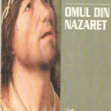 Omul din Nazaret - Anthony Burgess - Carti Crestinism