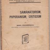 M.Dragomirescu / Samanatorism, poporanism, criticism - Carte Editie princeps