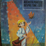 ACEASTA POVESTE DESPRE TINE ESTE - IULIANA PETRIAN - carte pentru copii - Carte educativa