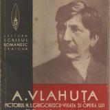 A.Vlahuta / Viata si opera pictorului N.Grigorescu - editie 1939, cu ilustratii - Carte Editie princeps