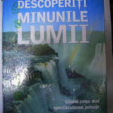 DESCOPERITI MINUNILE LUMII -Reader's Digest - Carte de aventura