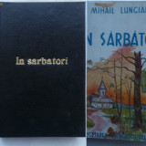 Carte Editie princeps - Mihail Lungianu, In sarbatori, 1943