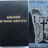 Mihail Sorbul, Adevarul si numai adevarul, 1936, prima editie - Carte Editie princeps