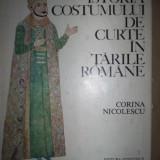 Carte design vestimentar - Istoria costumului de curte in Tarile Romane-Corina Niculescu