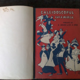 Caledoscopul lui A. Mirea - publicat de D. Anghel si St. O. Iosif - volumul 1 - 1908 - Carte veche