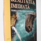 Carte despre Paranormal - Realitatea imediata _ Teoria si practica esoterica - Vlad T. Popescu