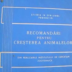 RECOMANDARI PENTRU CRESTEREA ANIMALELOR