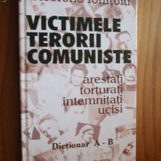 Istorie - VICTIMELE TERORII COMUNISTE - Dictionar A - B -- Cicerone Ionitoiu