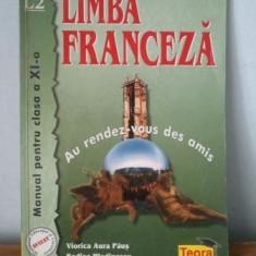 Limba franceza - Manual pentru clasa a XI a - Manual scolar teora, Clasa 11, Teora, Limbi straine