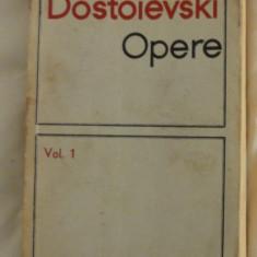 Dostoievski Opere vol I ed. pt. lit. univ. 1966 - Roman
