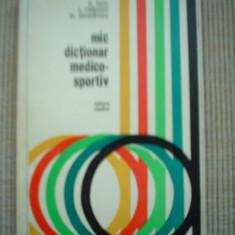 Mic dictionar medico sportiv carte sport - Enciclopedie