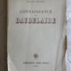 Henri Peyre Connaissance de Baudelaire Ed. Jose Corti 1951