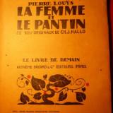Curs limbi straine - PIERRE LOUYS-''La femme et le Pantin''- 1931