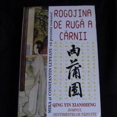 Carte Monografie - ROGOJINA DE RUGA A CARNII-DOMNUL SENTIMENTELOR TAINUITE-CONSTANTIN LUPEANU=-