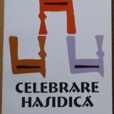 ELIE WIESEL - CELEBRARE HASIDICA. PORTRETE SI LEGENDE { HASEFER, 2001, 327 p. - EVREI, HASIDISMULUI, HASIDISM, EVREILOR, ISRAEL } - Carti Iudaism