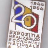 Insigna aniversara 1944-1964 Expozitia realizarilor Economiei Nationale a R.P.R 20