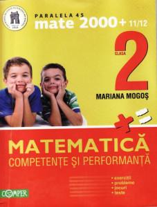 MATEMATICA - CULEGERE PT CLASA A II A de MARIANA MOGOS MATE 2000 COMPER ED. PARALELA 45 foto