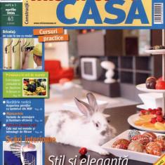MISIUNEA CASA NR 3 DIN APRILIE 2006 - Revista casa