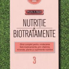 NUTRITIE SI BIOTRATAMENTE de PHYLLIS A. BALCH VOLUMUL 3 - Carte Alimentatie