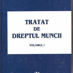 (C1599) TRATAT DE DREPTUL MUNCII DE ION TRAIAN STEFANESCU, EDITURA LUMINA LEX, BUCURESTI, 2003, VOLUMUL I - Carte Dreptul muncii