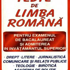 TESTE DE LIMBA ROMANA PT EXAMENUL DE BACALAUREAT SI ADMITERE IN INVATAMANTUL SUPERIOR de NICOLAE CHIRU - Teste Bacalaureat