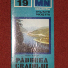 Padurea Craiului - COLECTIA MUNTII NOSTRII - CU HARTA - Carte Geografie