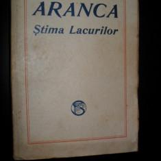 Cezar Petrescu - Aranca Stima Lacurilor - Prima Ed. 1929 - Carte Editie princeps