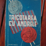 Carte hobby - TRICOTAREA CU ANDRELE - Z.GAI GULINA