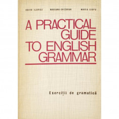 A PRACTICAL GUIDE TO ENGLISH GRAMMAR de EDITH ILOVICI