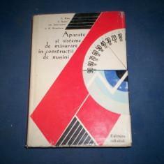 Carti Constructii - APARATE SI SISTEME DE MASURARE IN CONSTRUCTII DE MASINI .