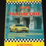 IOAN BIVOLARU, NICOLAE AVRAMESCU - Curs de taximetrie [legislatie profesionala sociala fiscala servirea clientilor siguranta rutiera chestionare] - Certificare