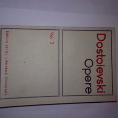 Carte hobby - DOSTOIEVSKI - OPERE, VOLUMUL 3, R34, RF6/3