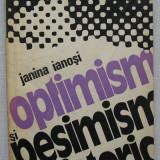 Janina Ianosi - Optimism si Pesimism Istoric - Filosofie