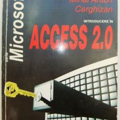 Mihai Anton Cerghizan - Introducere in ACCESS 2.0, Ed. Tehnica, 1995, seria Microsoft, 374 pag. - Carte baze de date