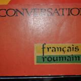 GHID DE CONVERSATIE FRANCEZ ROMAN C.CAPLESCU, N.DANILA
