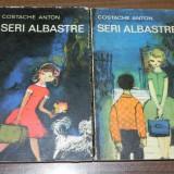COSTACHE ANTON - SERI ALBASTRE VOL 1-2, EDITIA A 3-A, REVAZUTA. carte cu autograf - Carte de povesti