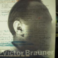 Carte de arta - VICTOR BRAUNER Note si corespondenta NOTES et CORRESPONDENCES 1938-1948 ( lb franceza)
