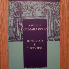 ANANDA COOMARASWAMY - HINDUISM SI BUDISM (Humanitas, 2006) - Carti Hinduism