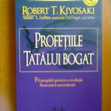 PROFETIILE TATALUI BOGAT - ROBERT T. KIYOSAKI, SHARON LECHTER (2007)