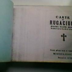 CARTE DE RUGACIUNI PENTRU TOATE ZILELE - MONAHUL IOANICHIE - IERUSALIM - COPIE LITOGRAFIATA IN 1990 DUPA ORIGINAL