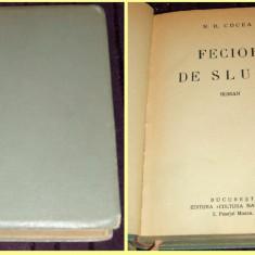 Carte Editie princeps - N.D. Cocea - Fecior de sluga, roman princeps 1932, prima editie