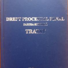 DREPT PROCESUAL PENAL - PARTEA SPECIALA. TRATAT - Ion Neagu (2007)