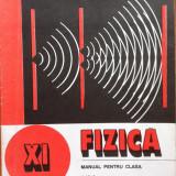 FIZICA MANUAL PENTRU CLASA A XI-A - George Enescu, Nicolae Gherbanovschi - Manual Clasa a XI-a, Clasa 11