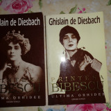 Printesa Bibescu 1886-1973/ ultima orhidee( 2 volume)-Ghislain de Diesbach