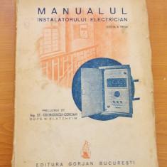 Carti Electronica - MANUALUL INSTALATORULUI ELECTRICIAN EDITIA A III A -ING.ST.GEORGESCU -GORJAN
