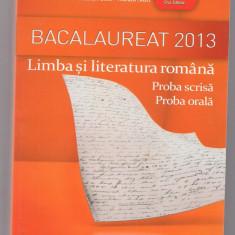 2A(56X) Florin Ionita -BACALAUREAT 2013 Limba si literatura romana - Teste Bacalaureat