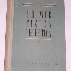 CHIMIE FIZICA TEORETICA- ERDEY GRUZ TIBOR, SCHAY GEZA- CARTONATA- VOL II - Carte Chimie