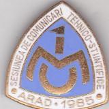 Insigna Sesiunea de Comunicari Tehnico-Stintifice, Arad 1985