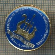 1753 INSIGNA - FESTIVALUL INTERNATIONAL AL MUZICILOR MILITARE - BRAILA 2006 -starea care se vede