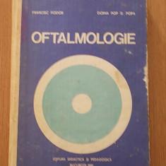 OFTALMOLOGIE- FRANCISC FODOR, DOINA POP POPA-1991- CARTONATA- CONTINE FOARTE MULTE FIGURI IN TEXT - Carte Oftalmologie